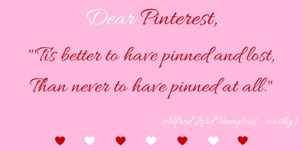 Dear Pinterest love note Alfred Lord Tennyson blog post