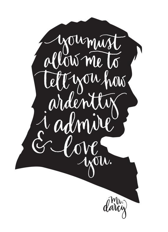 Mr. Darcy silhouette quote Pride and Prejudice Happy valentine's Day blog