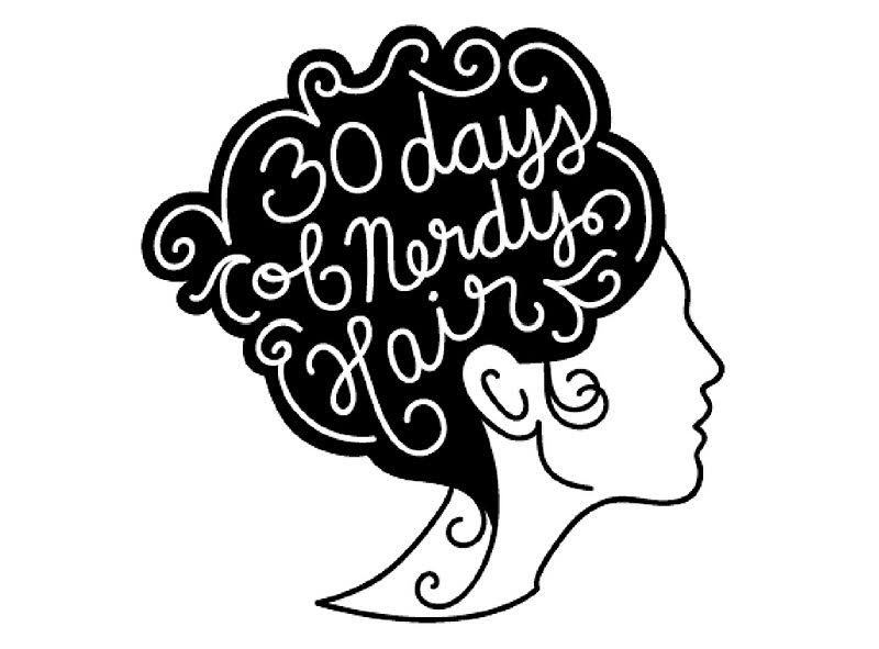 30 Days of Nerdy Hair blog post