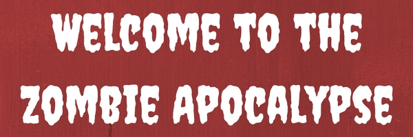 welcome-to-the-zombie-apocalypse